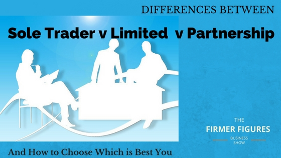 FFS008:Sole Trader v Limited Company v Partnership – How to Choose