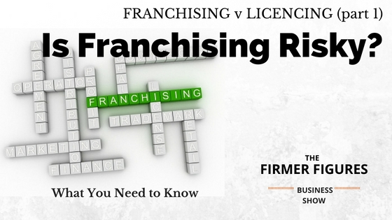 FFS009:Is Franchising Risky – What You Need to Know