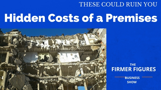 FFS016:Hidden Costs of a Business Premises that could Ruin You