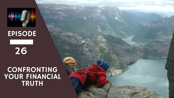 FFS26:Confronting Your Financial Truth – Lessons from the 12 Week Year