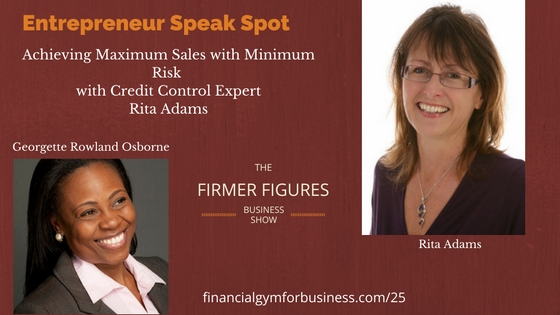 FFS25:Achieving Maximum Sales with Minimum Risk w/ Rita Adams