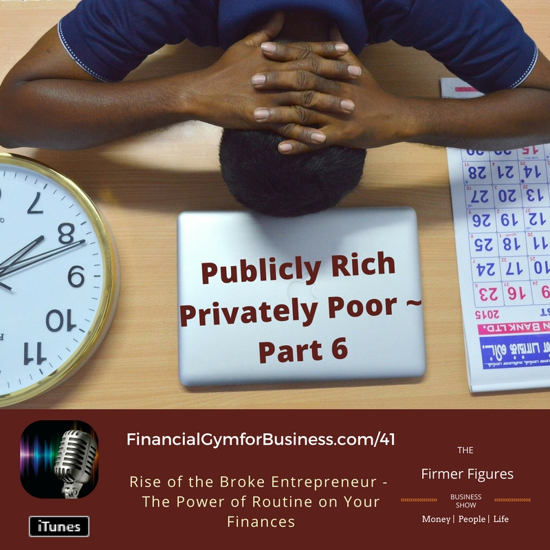 FFS41-Power of Financial Routines-Publicly Rich Privately Poor Entrepreneurs-Fix 6