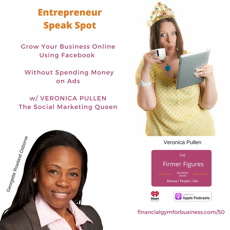 FFS50-Grow Your Business Online Using Facebook without Spending Money on Ads w/ Veronica Pullen
