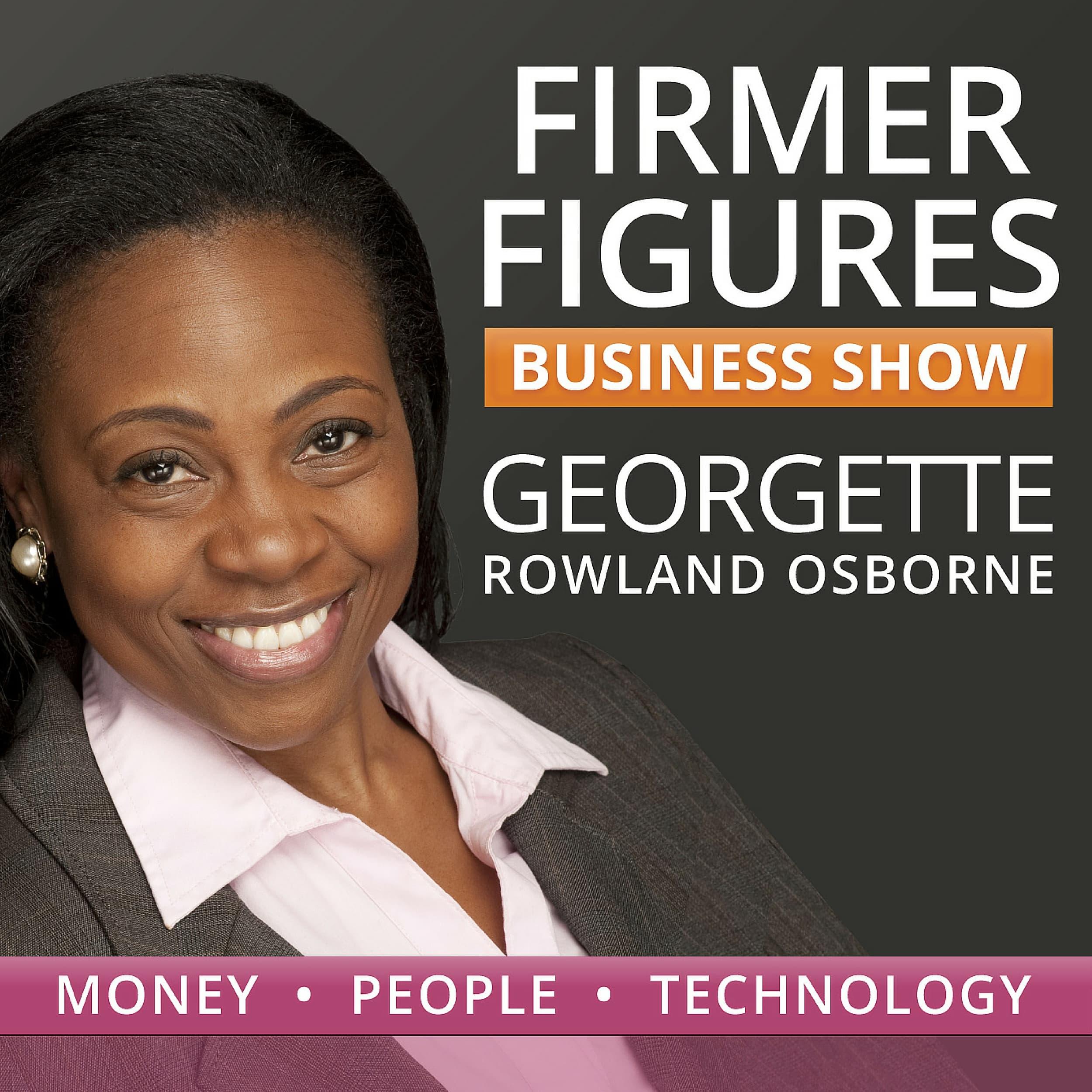 Firmer Figures Business Show | Grow Your Money| Get a Life!